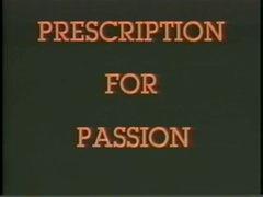Prescription For Passion